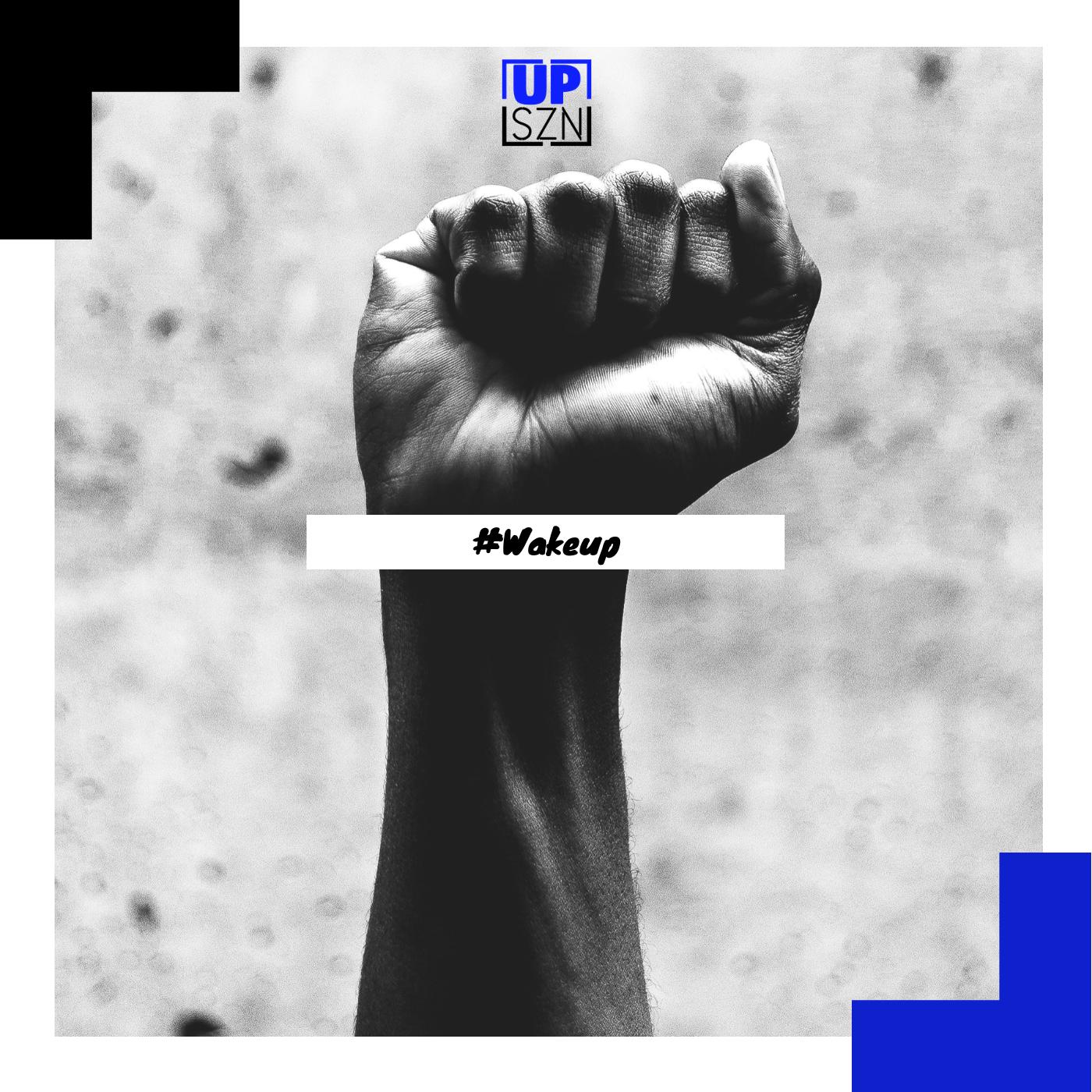 Up-SZN-Playlist-#WakeUp